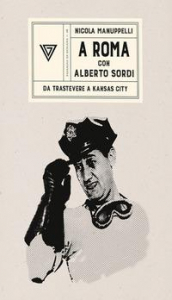 A Roma con Alberto Sordi