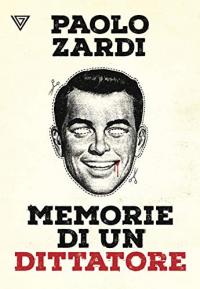 Memorie di un dittatore