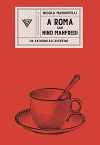 A Roma con Nino Manfredi