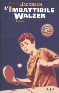 L' imbattibile Walzer