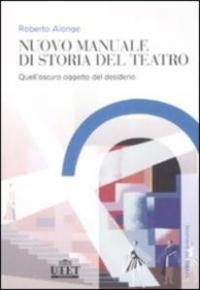 Nuovo manuale di storia del teatro