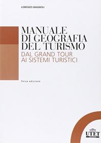 Manuale di geografia del turismo