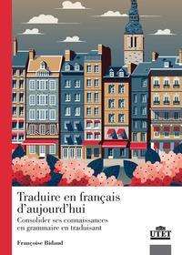 Traduire en francais d'aujourd'hui