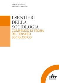 I sentieri della sociologia