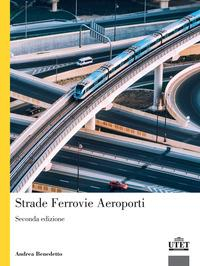 Strade ferrovie aeroporti