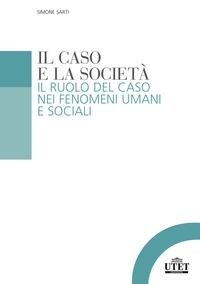 Il caso e la società