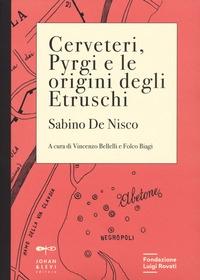 Cerveteri, Pyrgi e le origini degli Etruschi