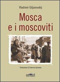 Mosca e i moscoviti
