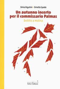Un autunno incerto per commissario Palmas