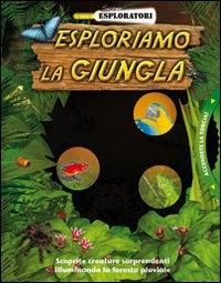 Esploriamo la giungla