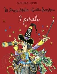 La strega Sibilla e il gatto Serafino. I pirati