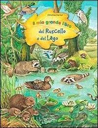 Il mio grande libro del ruscello e del lago
