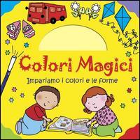 Impariamo i colori e le forme