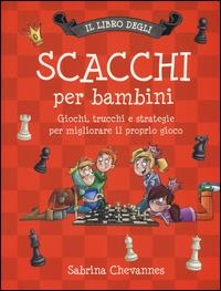 libro degli scacchi per bambini (Il)