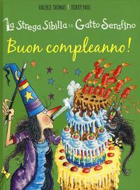 La strega Sibilla e il gatto Serafino. Buon compleanno!