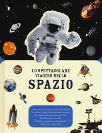 Lo spettacolare viaggio nello spazio