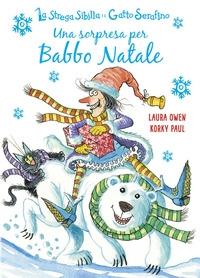 La strega Sibilla e il gatto Serafino. Una sorpresa per Babbo Natale
