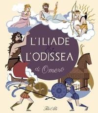 L'Iliade & l'Odissea di Omero