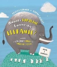 Quanti topolini fanno un elefante?