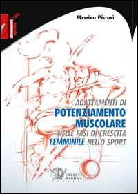 Adattamenti di potenziamento muscolare nelle fasi di crescita femminile nello sport