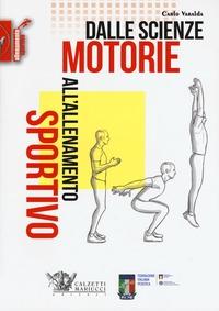 Dalle scienze motorie all'allenamento sportivo