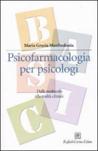 Psicofarmacologia per psicologi