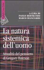 La natura sistemica dell'uomo