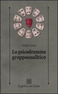 Lo psicodramma gruppoanalitico