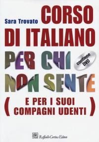 Corso di italiano per chi non sente (e per i suoi compagni udenti)