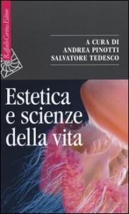 Estetica e scienze della vita
