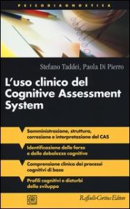L'uso clinico del Cognitive Assessment System