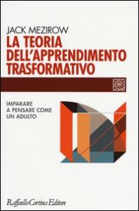 La teoria dell'apprendimento trasformativo