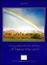 Antologia delle più belle poesie del premio letterario Il club dei poeti 2008