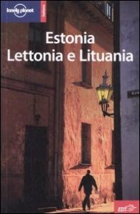 Estonia, Lettonia e Lituania / Nicola Williams, Becca Blond, Regis St. Louis