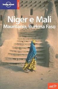 Niger e Mali, Mauritania, Burkina Faso / Anthony Ham, Jean-Bernard Carillet, Matt Phillips