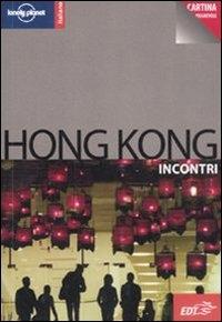 Hong Kong : incontri / Steve Fallon ; [traduzione di Paola Martina]
