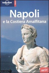Napoli e la Costiera Amalfitana / Duncan Garwood e Cristian Bonetto