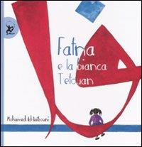 Fatna e la bianca Tetouan / Mohamed Ad-Daibouni