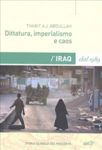 Dittatura, imperialismo e caos