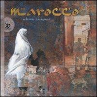 Marocco / testi, illustrazioni, grafica Adrien Chapuis
