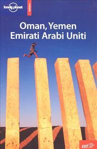 Oman, Yemen, Emirati Arabi Uniti / Jenny Walker ... [et al.]
