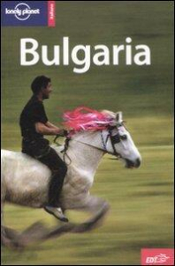 Bulgaria / Richard Watkins, Christopher Deliso