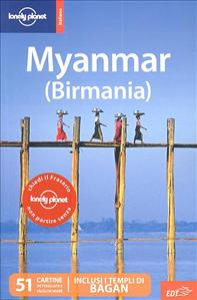 Myanmar (Birmania) / Robert Reid, Joe Bindloss, Stuart Butler
