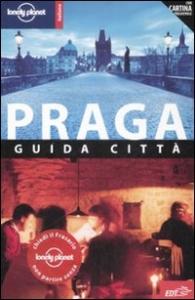 Praga : guida città / Neil Wilson, Mark Baker