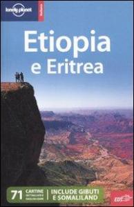 Etiopia e Eritrea / Jean-Bernard Carillet, Stuart Butler, Dean Starnes