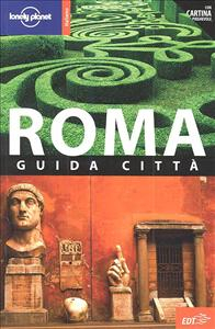 Roma : guida città / Duncan Garwood, Abigail Hole