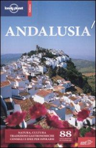 Andalusia / Anthony Ham ... [et al.]