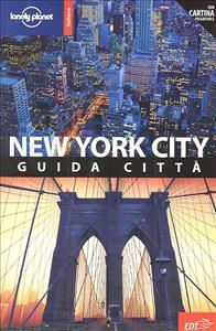 New York City : guida città / Ginger Adams Otis, Beth Greenfield, Regis St. Louis