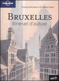 Bruxellles : itinerari d'autore / François Schuiten e Christine Coste ; [traduzione di Angelica Agneletti]