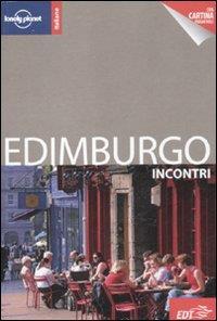 Edimburgo : incontri / Neil Wilson ; [traduzione di Paola Bellocchio e Cristina Boglione]
